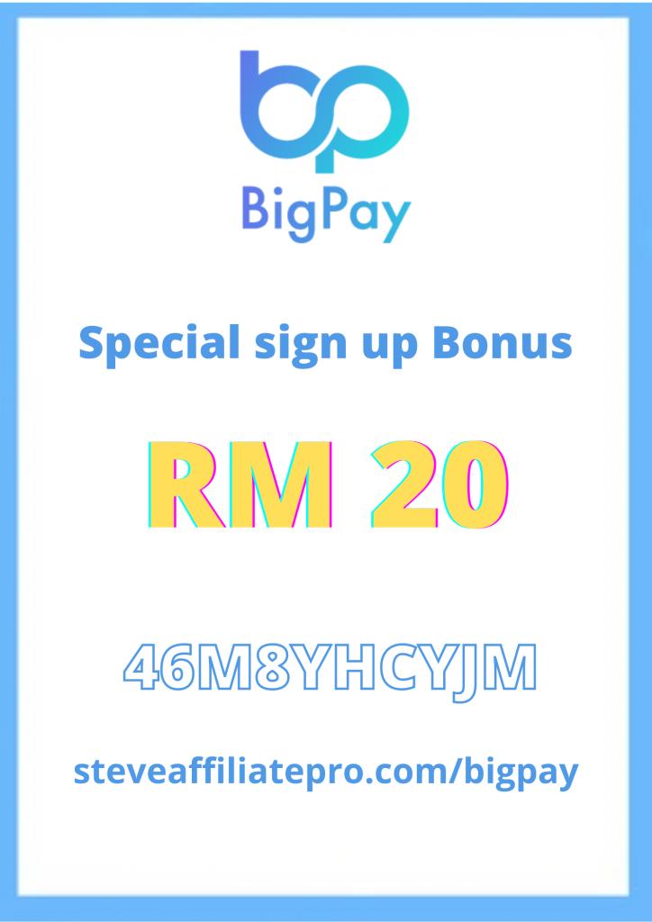 big pay 申请注册送rm20!